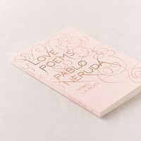 Love Poems By Pablo Neruda | Urban Outfitters