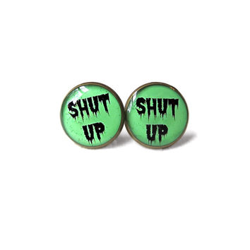 Spooky Cute Drippy Shut Up Stud Earrings - Funny Antisocial Soft Grunge Pastel Goth Jewelry