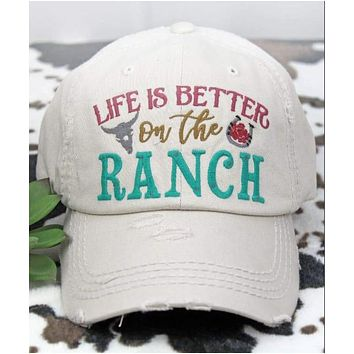Cream Life Is Better On The Ranch Hat