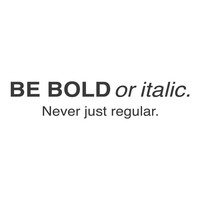 "wall quotes wall decals - ""Be bold or italic. Never just regular"""