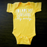 You are My Sunshine My Only Gold Baby Onesuit by TrulySanctuary Great Shower Gift, First Birthday Gift Or Party Favor