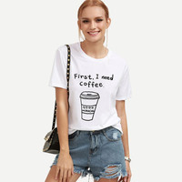 2016 Camisetas Mujer rock cute T Shirt Women Tops First I Need Coffee Letter Print Tumblr Shirt O-neck punk Tees White clothing