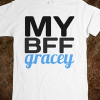 My BFF Gracey