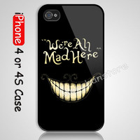 Alice Were All Mad Here Custom iPhone 4 or 4S Case Cover