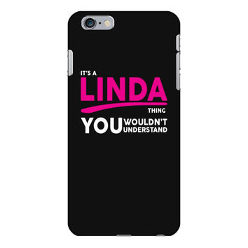 It's A Linda Thing iPhone 6/6s Plus Case