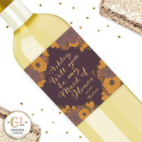 Will you be my Bridesmaid or Maid of Honor Label Floral Label Personalized Wine Label Stickers Ask Maid of Honor Idea 4 Color Options