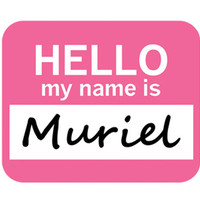 Muriel Hello My Name Is Mouse Pad