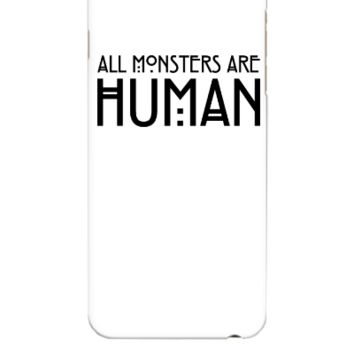 All monsters are human - iphone 6 Plus Case
