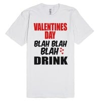 Valentines Day Blah Blah-Unisex White T-Shirt