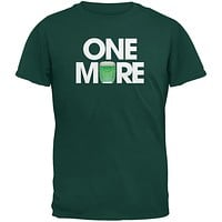 St. Patricks Day - One More Forest Green Adult T-Shirt