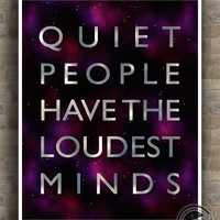 Inspirational Quotes Poster, Stephen Hawking, Quiet People, Loudest Minds, typography, wall art, home decor, wall decor, 8x10, 11x14, 16x20