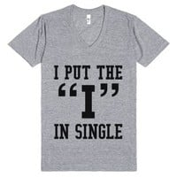 "I Put The ""i"" In Single V-neck T-shirt Ide03180554-T-Shirt"