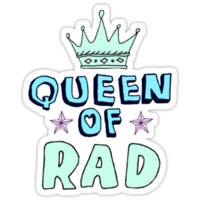 Queen of Rad
