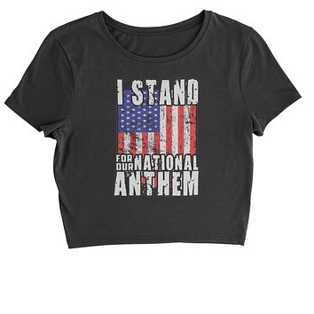 I Stand For Our National Anthem Cropped T-Shirt