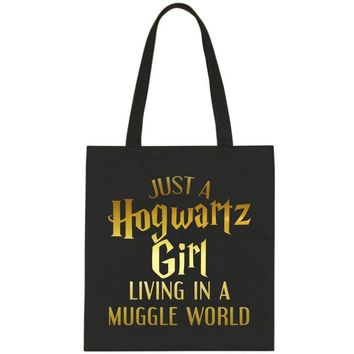 "Harry Potter ""Just a Hogwartz Girl Living in a Muggle World"" Tote Bag"