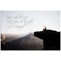 You Only Live Once Inspirational Quote Rolled Canvas Wall Art