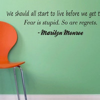 Marilyn Monroe Fear Is Stupid So Are Regrets Version 2 Quote Decal Sticker Wall Vinyl Decor Art