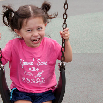 GIMME' SOME SUGAR! Toddlers Tee in Pink!