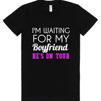 I'm Waiting For My Boyfriend He's On Tour-Female Black T-Shirt