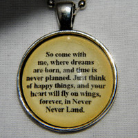 Peter Pan Quote Necklace. So Come With Me Where Dreams Are Born. 18 Inch Ball Chain.