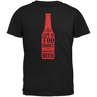 Life's Too Short For Crappy Beer Black Adult T-Shirt