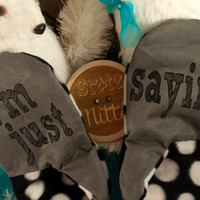 State Mitts - I'm just sayin...  - Whimsically Fun Mittens-Stick 'em up and make a Statement