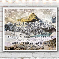 All That Is Gold - fine art print, lord of the rings, jrr tolkien quote, typographic print, mixed media collage art, rustic mountains