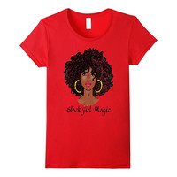 Black cute girl magic T-shirt natural hair quote funny gift