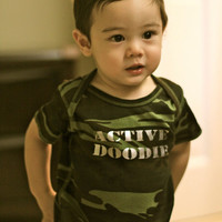 """Funny Onesuit or Shirt: """"Active Doodie"""""""