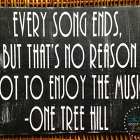 One Tree Hill - Music Quote - Distressed