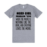 NERD GIRL PROBLEM 294 WHEN THE MOVIE IS NOTHING LIKE THE BOOK AND EVERYONE LOVES THE MOVIE