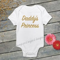 Daddy's Princess Gold Glitter Baby Toddler Shirt Infant Bodysuit Kids Clothing Shirt Baby Clothes READY TO SHIP 007
