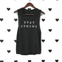 Stay Strong Glitter work out tee Strong gym shirt Gym tank Robynhoodink