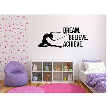 Dream Believe Achieve Motivation Decal - Gymnast Wall Art Vinyl Decal