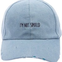 I'm Not Spoiled Distressed Dad Hat