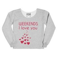 Weekends - I Love You!-Female Heather Grey T-Shirt
