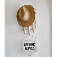 Good Things Grow Here Banner