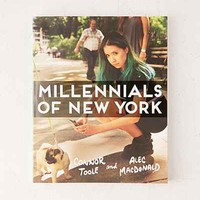 Millennials Of New York By Connor Toole & Alec Macdonald - Urban Outfitters