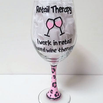 Retail Therapy wine glass