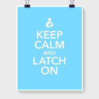 Keep Calm and Latch On | Breastfeeding Inspiration Card