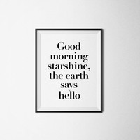 "PRINTED » Willy Wonka (Johnny Depp) Quote, Charlie & The Chocolate Factory ""Good Morning Starshine, the Earth Says Hello"" Typography Print"