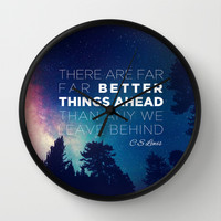 "CS Lewis ""Better Things Ahead"" Wall Clock by Pocket Fuel"
