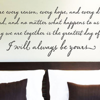 """Wall Vinyl Quote - """"I Will Always Be Yours"""" Quote from The Notebook (48""""x 14"""")"""