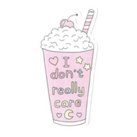 I Don't Really Care Sticker