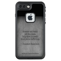 Teddy Roosevelt Quote - Absence & Death LifeProof FRĒ iPhone 7 Plus Case