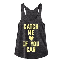 Catch Me If You Can-Female Athletic Tri Black Tank