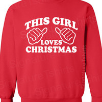 This Girl Loves Christmas Womens Unisex Sweatshirt Crewneck 50/50 funny gift S, M, L, XL, 2XL