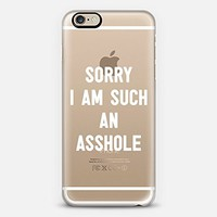 Casetify Sorry I Am Such An Asshole iPhone 6 Case