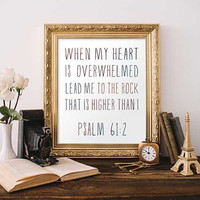 Psalm 61:2 Sign, Bible Verse - 8x10, Printable, Instant Download, Digital Art