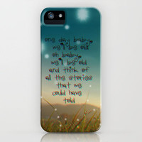 One day baby we`ll be old iPhone Case by M✿nika  Strigel	 | Society6